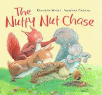The Nutty Nut Chase (Hardback)