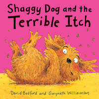 Shaggy Dog and the Terrible Itch (Hardback)