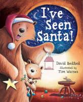 I've Seen Santa (Hardback)