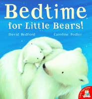 Bedtime for Little Bears! (Paperback)