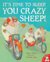 It's Time to Sleep, You Crazy Sheep! (Paperback)