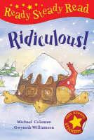 Ridiculous! - Ready Steady Read (Hardback)