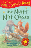 The Nutty Nut Chase - Ready Steady Read (Hardback)