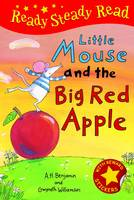Little Mouse and the Big Red Apple - Ready Steady Read (Hardback)