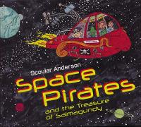 Space Pirates and the Treasure of Salmagundy (Hardback)