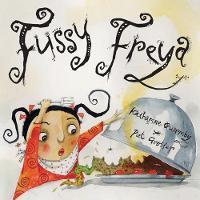 Fussy Freya (Hardback)