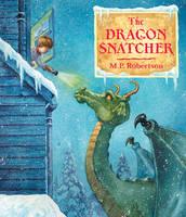 The Dragon Snatcher (Paperback)