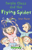 Purple Class and the Flying Spider (Paperback)