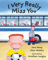 I Very Really Miss You (Paperback)