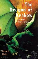 The Dragon of Krakow: and other Polish Stories (Paperback)