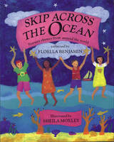 Skip Across the Ocean: Nursery Rhymes from Around the World (Paperback)