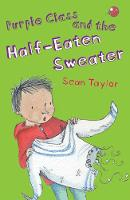 Purple Class and the Half-Eaten Sweater (Paperback)