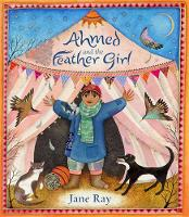 Ahmed and the Feather Girl (Hardback)