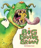 Big Brave Brian (Paperback)
