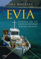 Evia: Travels on an Undiscovered Greek Island - Tauris Parke Paperback S. (Paperback)