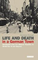 Life and Death in a German Town: Osnabruck from the Weimar Republic to World War II and Beyond (Hardback)