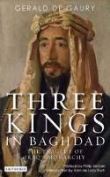 Three Kings in Baghdad: The Tragedy of Iraq's Monarchy (Paperback)