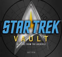 Star Trek Vault: 40 Years from the Archives (Hardback)