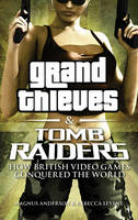 Grand Thieves & Tomb Raiders
