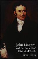 John Lingard and the Pursuit of Historical Truth (Hardback)