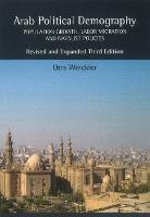 Arab Political Demography: Population Growth, Labor Migration & Natalist Policies (Hardback)