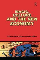 Magic, Culture and the New Economy (Hardback)