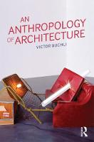 An Anthropology of Architecture (Paperback)