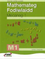 Mathemateg Fodiwlaidd: Mecaneg 1 (Paperback)