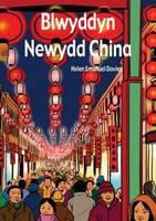 Blwyddyn Newydd China (llyfr Mawr) - Cyfres Hwyl Drwy'r Flwyddyn (Paperback)
