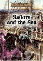 Old Welsh Way, The: Sailors and the Sea (Paperback)