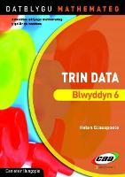 Datblygu Mathemateg: Trin Data Blwyddyn 6 (Paperback)