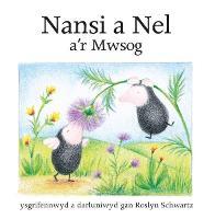 Cyfres Nansi a Nel: Nansi a Nel a'r Mwsog (Paperback)