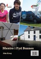 Cyfres y Fflam: Mentro i Fyd Busnes/O dan dy Drwyn + Pili-Pala (Paperback)