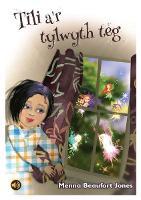 Llyfrau Llafar a Phrint: Tili a'r Tylwyth Teg (Paperback)