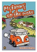 All Eyes and Ears Series: Myfanwy on the Move (Paperback)