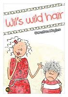 All Eyes and Ears Series: Wil's Wild Hair (Paperback)