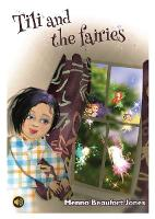All Eyes and Ears Series: Tili and the Fairies (Paperback)