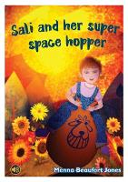 All Eyes and Ears Series: Sali and her Super Space Hopper (Paperback)