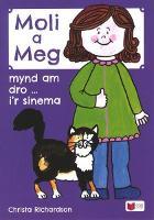 Cyfres Moli a Meg: Mynd am Dro gyda Moli a Meg i'r Sinema (Paperback)