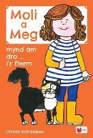 Cyfres Moli a Meg: Mynd am Dro gyda Moli a Meg i'r Fferm (Paperback)