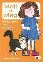 Cyfres Moli a Meg: Mynd am Dro gyda Moli a Meg i'r Ardd (Paperback)