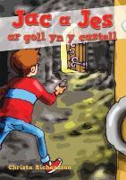 Cyfres Jac a Jes: Jac a Jes ar Goll yn y Castell (Paperback)