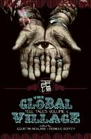 The Global Village - Tell Tales No. 4 (Paperback)