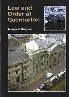 Law and Order at Caernarfon (Paperback)