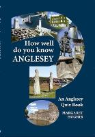 How Well Do You Know Anglesey? (Paperback)