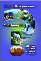 How Well Do You Know Meirionnydd? (Paperback)