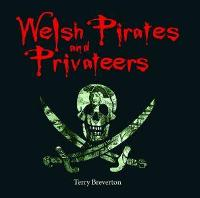 Compact Wales: Welsh Pirates and Privateers