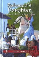 Stories of Welsh Life: Rebecca's Daughter (Hardback)