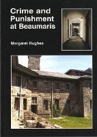 Crime and Punishment in Beaumaris (Paperback)