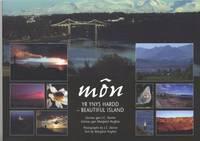 Mon - Yr Ynys Hardd / Beautiful Island (Paperback)